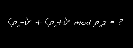 Project Euler 123: Determining the remainder when (pn − 1)^n + (pn + 1)^n is divided by pn^2