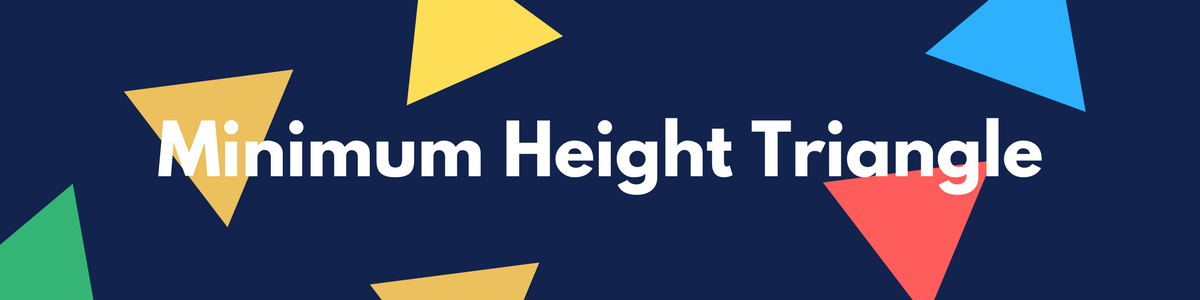HackerRank: Minimum Height Triangle